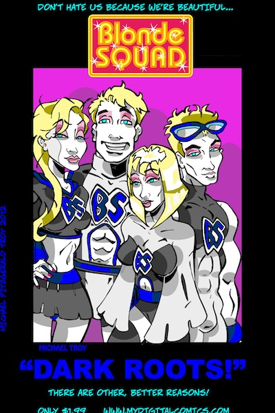 Blonde Squad digital promo