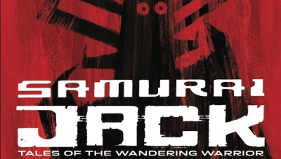 'Samurai Jack: Tales of Wandering Warrior' - Trade Paperback Review