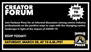 Join Fanbase Press for the 'Creator Forum: Group Discussion' on March 28th to Discuss Positive Ways to Navigate the Changing Comics Landscape