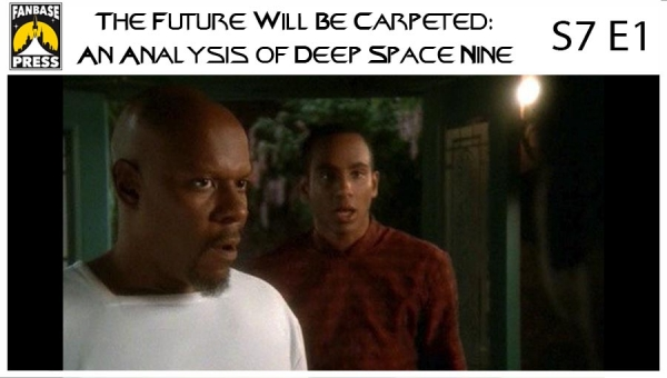The Future Will Be Carpeted: An Analysis of 'Deep Space Nine (S7E1)'