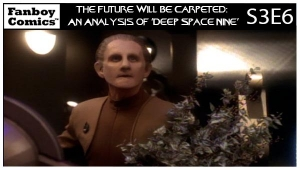 The Future Will Be Carpeted: An Analysis of 'Deep Space Nine (S3E6)'