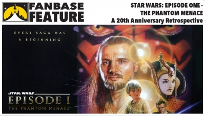 Fanbase Feature: 20th Anniversary Retrospective on 'Star Wars: Episode One - The Phantom Menace'
