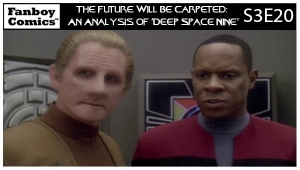 The Future Will Be Carpeted: An Analysis of 'Deep Space Nine (S3E20)'