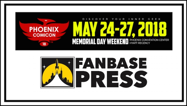 Join Fanbase Press & Talented Indie Creators for Phoenix Comic Con 2018