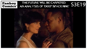 The Future Will Be Carpeted: An Analysis of 'Deep Space Nine (S3E19)'