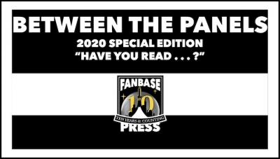 "Between the Panels: 2020 Special Edition - ""Have You Read . . . ?"""