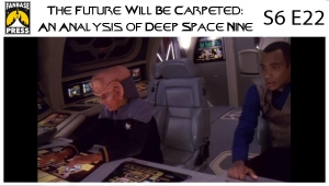 The Future Will Be Carpeted: An Analysis of 'Deep Space Nine (S6E22)'