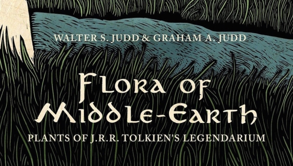 Fanbase Press Interviews Walter S. Judd on His Book, 'Flora of Middle Earth: Plants of Tolkien's Legendarium'