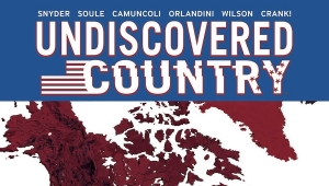 'Undiscovered Country: Volume 1' - Trade Paperback Review