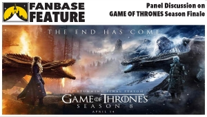 Fanbase Feature: Panel Discussion on 'Game of Thrones: Series Finale'