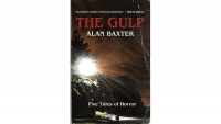 Fanbase Press Interviews Alan Baxter on the Release of the Horror Novella Collection, 'The Gulp'
