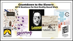 Countdown to the Eisners: 2018 Nominees for Best Reality-Based Work