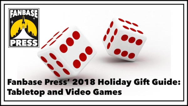 Fanbase Press' Holiday Gift Guide 2018: Tabletop and Video Games