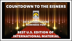 Countdown to the Eisners: 2019 Nominees for Best U.S. Edition of International Material