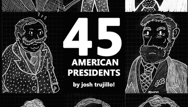 Fanbase Press Interviews Josh Trujillo on the '45 American Presidents' Make 100 Kickstarter Campaign