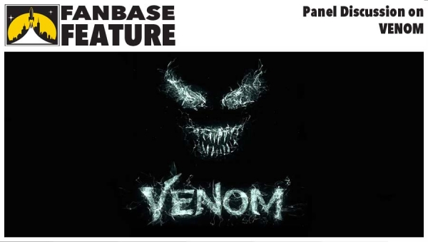 Fanbase Feature: Panel Discussion on 'Venom'