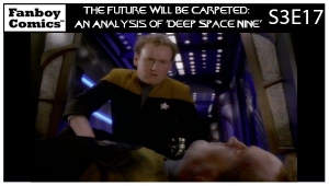 The Future Will Be Carpeted: An Analysis of 'Deep Space Nine (S3E17)'
