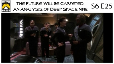 The Future Will Be Carpeted: An Analysis of 'Deep Space Nine (S6E25)'