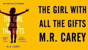 'The Girl with All the Gifts:' Book Review