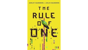 Fanbase Press Interviews Ashley and Leslie Saunders on Their Debut Novel, 'The Rule of One'