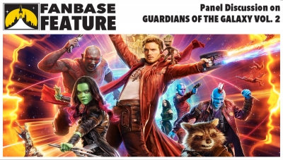 Fanbase Feature: Panel Discussion on 'Guardians of the Galaxy: Volume 2'