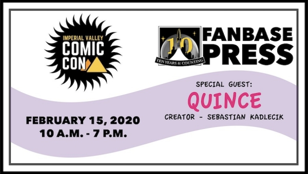 Join Fanbase Press, 'Quince' Creator Sebastian Kadlecik, and Talented Comics Creators at Imperial Valley Comic Con 2020