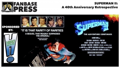 Fanbase Feature: 40th Anniversary Retrospective on 'Superman II' (1980)