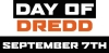 Drokk! It's Day of Dredd This Saturday, September 7, 2019