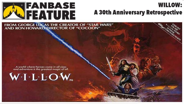 Fanbase Feature: 30th Anniversary Retrospective on 'Willow'