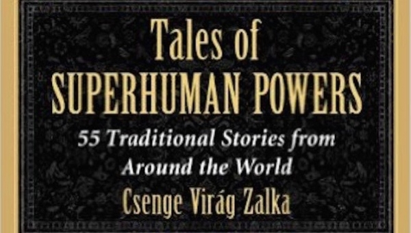 'Tales of Superhuman Powers:' Book Review