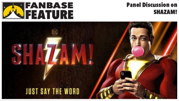Fanbase Feature: Panel Discussion on 'Shazam!'