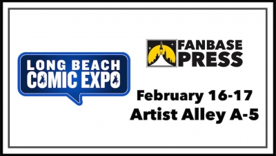 Join Fanbase Press & Southern California's Indie Creators for Long Beach Comic Expo 2019 - Plus, Panels Announced!