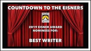Countdown to the Eisners: 2019 Nominees for Best Writer