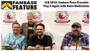 Fanbase Feature: Comic Con Revolution 2018 - 'Fanbase Press Presents: Play it Again with Retro Modernism' Panel Audio