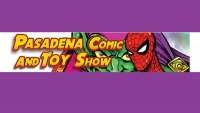 Join Fanboy Comics and LA's Indie Creators at the Pasadena Comic Book and Toy Show 2016