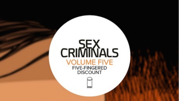 'Sex Criminals: Volume 5' - Trade Paperback Review