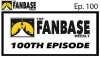 The Fanbase Weekly: Episode #100