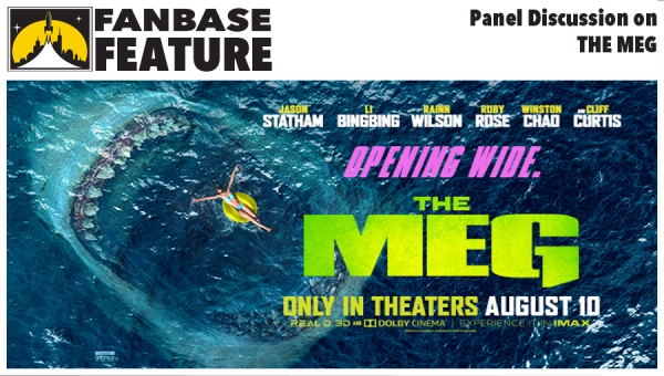 Fanbase Feature: Panel Discussion on 'The Meg'