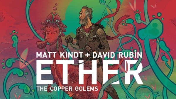 'Ether: The Copper Golems #1' - Advance Comic Book Review