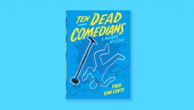 'Ten Dead Comedians: A Murder Mystery' - Advance Book Review