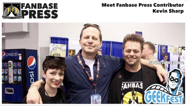 Fanbase Feature: Meet Fanbase Press Contributor Kevin Sharp