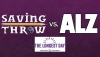 #GeeksCare: How You Can Help the Alzheimer's Association with 'Saving Throw' on June 22