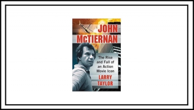 'John McTiernan: The Rise and Fall of an Action Movie Icon' - Book Review