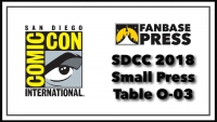 Join Fanbase Press for Comics, Programming, Coverage, & More at San Diego Comic-Con 2018 - Programming Announced!