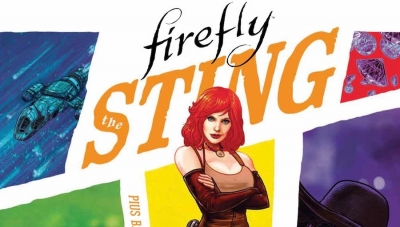 'Firefly: The Sting' - Advance Hardcover Review