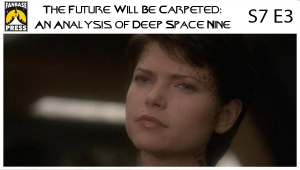 The Future Will Be Carpeted: An Analysis of 'Deep Space Nine (S7E3)'