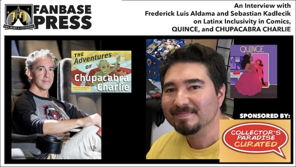 Fanbase Feature: An Interview with Frederick Luis Aldama and Sebastian Kadlecik on Latinx Inclusivity in Comics, 'Quince,' and 'Chupacabra Charlie'