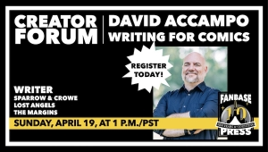 Fanbase Press Launches Monthly 'Creator Forum' Online Seminars for Indie Creators with 'Writing for Comics' with David Accampo