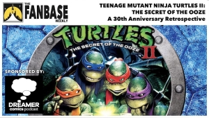 Fanbase Feature: 30th Anniversary Retrospective on 'Teenage Mutant Ninja Turtles II: The Secret of the Ooze' (1991)