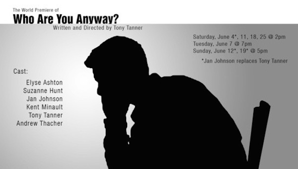 Fanbase Press Interviews Tony Tanner, Writer/Director of 'Who Are You Anyway?' (Hollywood Fringe Festival 2016)